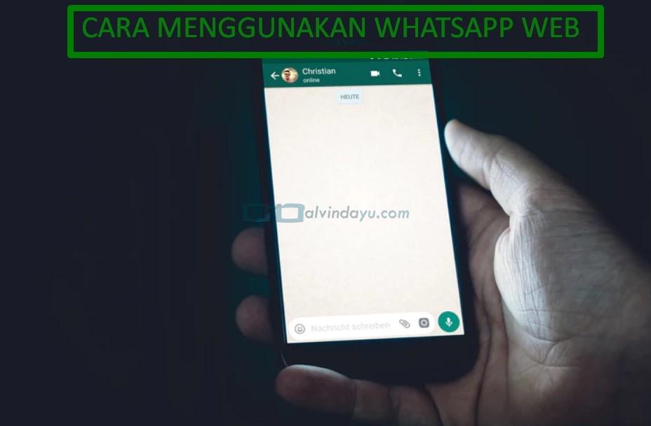Cara Menggunakan WhatsApp Web di PC atau Laptop
