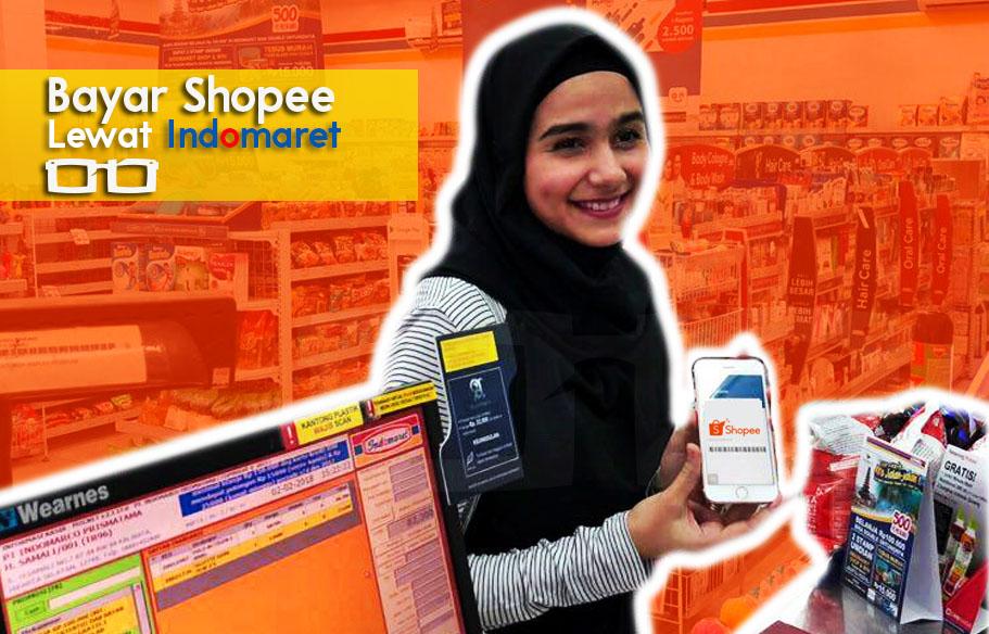 Cara Bayar Shopee Lewat Indomaret, Cepat Dan Mudah Tanpa Rekening ...