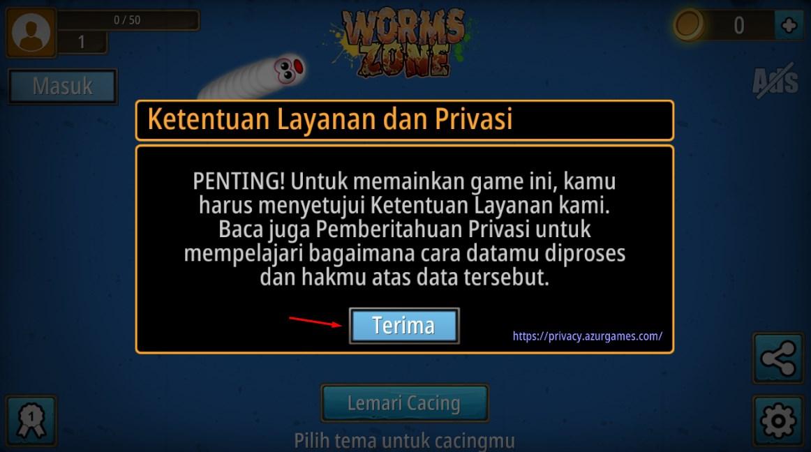 Terima Ketentuan Layanan dan Privasi Aplikasi Worm Zone
