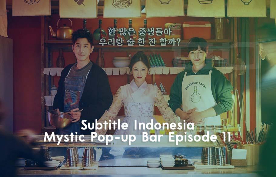 Mystic Pop Up Bar Episode 7 Subtitle Indonesia