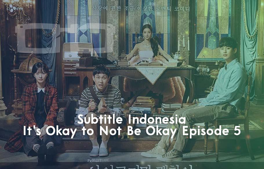 Download Drama Korea Its Okay To Not Be Okay Sub Indo Narashika