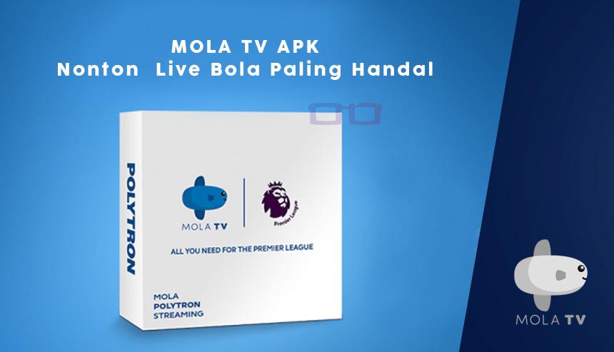 download mola tv apk mod premium live